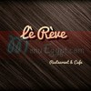 Le Reve Restaurant And Cafe